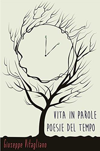 Vita in parole: Poesie del tempo